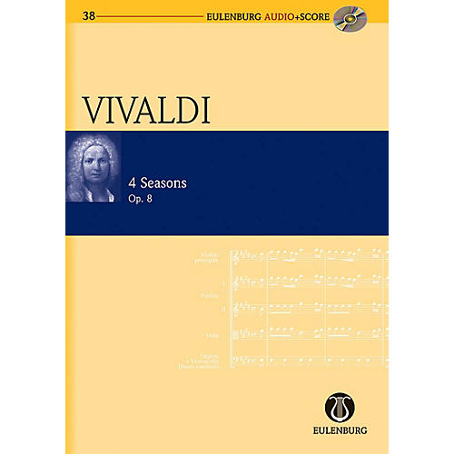 Eulenburg The Four Seasons Op. 8 Eulenberg Audio plus Score Series Composed by Antonio Vivaldi