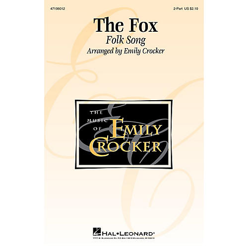 Hal Leonard The Fox 2-Part arranged by Emily Crocker