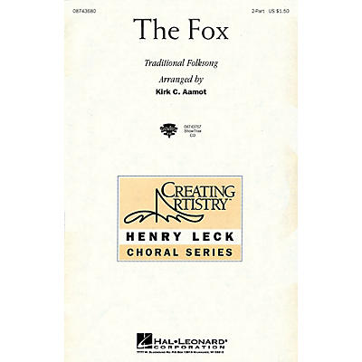 Hal Leonard The Fox 2-Part arranged by Kirk Aamot