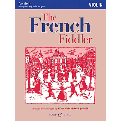 Boosey and Hawkes The French Fiddler Boosey & Hawkes Chamber Music Series Softcover