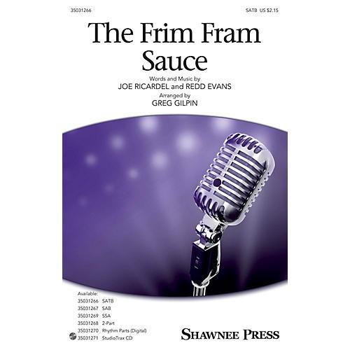 Shawnee Press The Frim Fram Sauce SATB arranged by Greg Gilpin