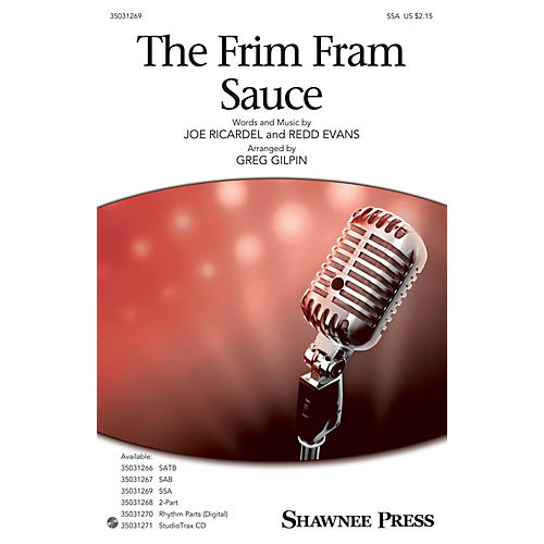 Shawnee Press The Frim Fram Sauce SSA arranged by Greg Gilpin