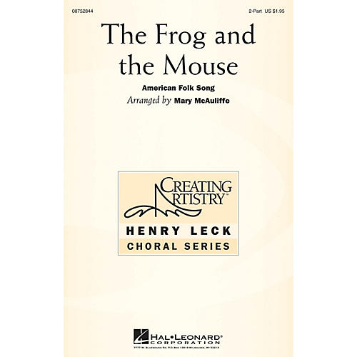 Hal Leonard The Frog and the Mouse 2-Part arranged by Mary McAuliffe