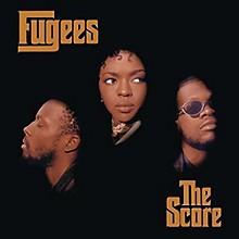 The Fugees - Score