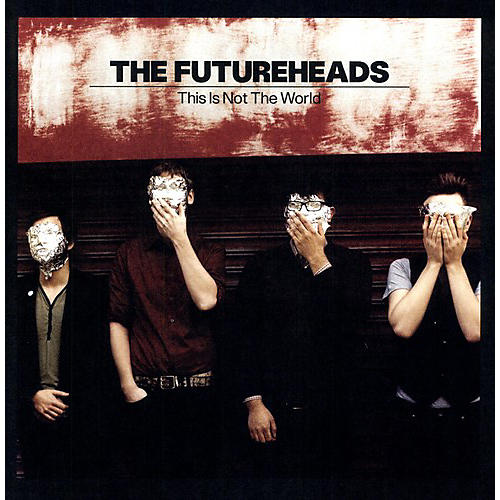 Alliance The Futureheads - This Is Not the World