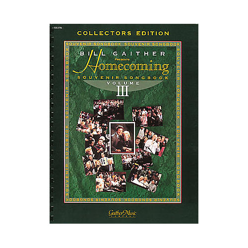 Word Music The Gaithers - Homecoming Souvenir Volume 3 Songbook