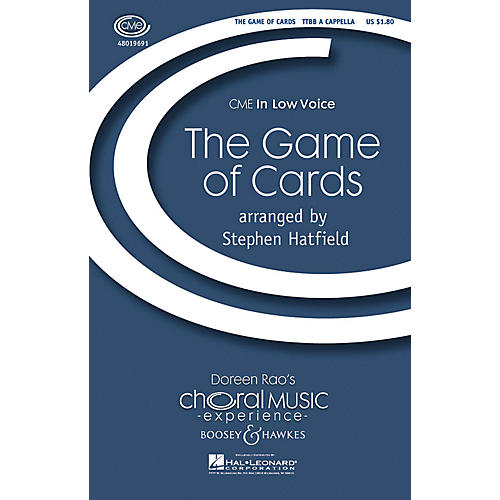 Boosey and Hawkes The Game of Cards (CME In Low Voice) TTBB A Cappella arranged by Stephen Hatfield