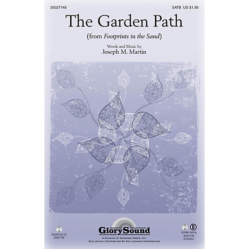 Shawnee Press The Garden Path (from Footprints in the Sand) Studiotrax CD Composed by Joseph M. Martin