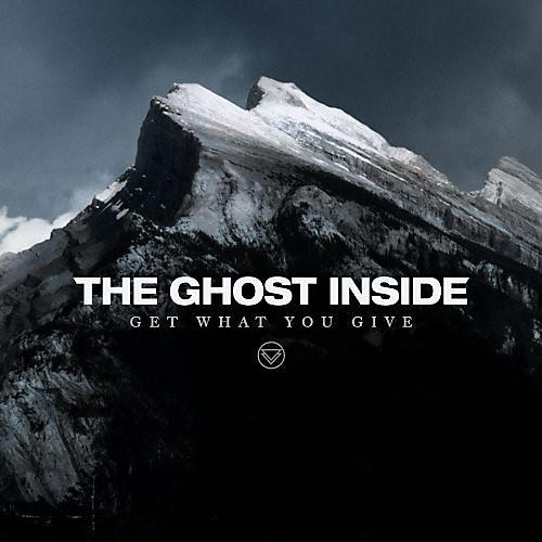 Alliance The Ghost Inside - Get What You Give