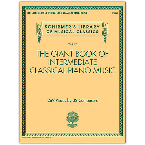 G. Schirmer The Giant Book of Intermediate Classical Piano Music