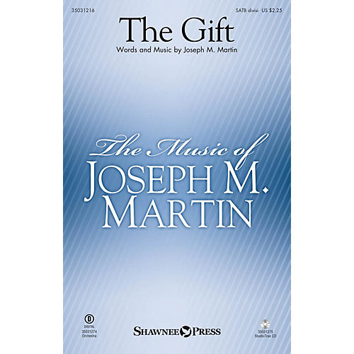 Shawnee Press The Gift Studiotrax CD Composed by Joseph M. Martin