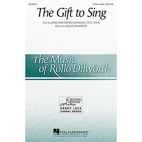 Hal Leonard The Gift to Sing 3 Part Treble composed by Rollo Dilworth