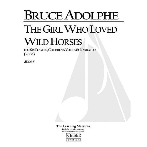 Lauren Keiser Music Publishing The Girl Who Loved Wild Horses LKM Music Series by Bruce Adolphe