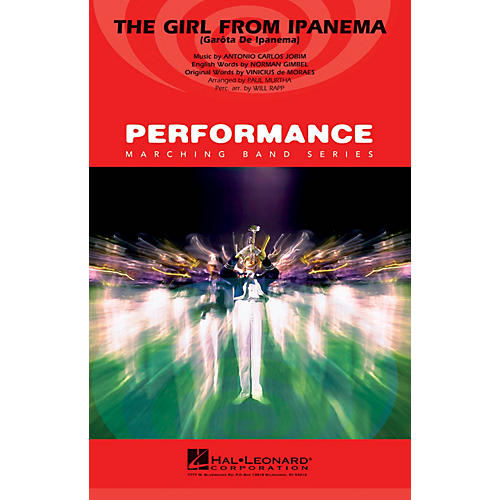 Hal Leonard The Girl from Ipanema (Garôta de Ipanema) Marching Band Level 3-4 Arranged by Paul Murtha