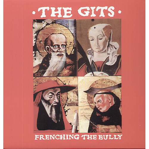 Alliance The Gits - Frenching the Bully