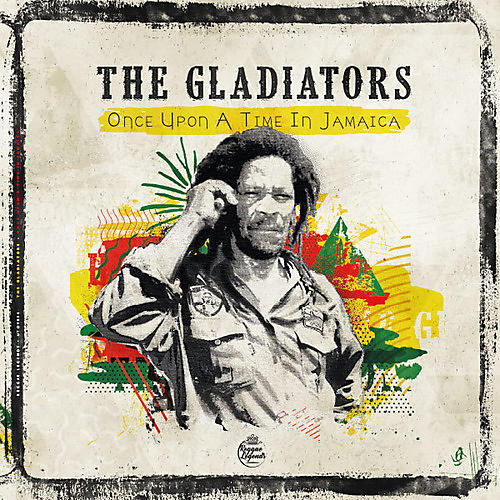 Alliance The Gladiators - Once Upon A Time In Jamaica