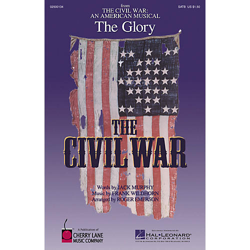 Hal Leonard The Glory (from The Civil War: An American Musical) ShowTrax CD Arranged by Roger Emerson