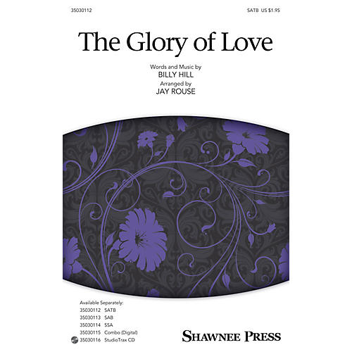 Shawnee Press The Glory of Love SATB arranged by Jay Rouse