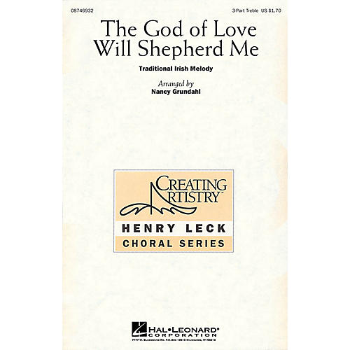 Hal Leonard The God of Love Will Shepherd Me 3 Part Treble arranged by Nancy Grundahl