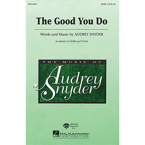 Hal Leonard The Good You Do ShowTrax CD Composed by Audrey Snyder