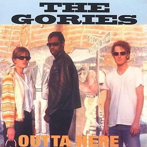 Alliance The Gories - Outta Here