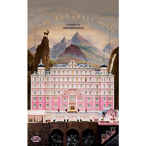 Opus The Grand Budapest Hotel (The Illustrated Screenplay) Book Series Softcover Written by Wes Anderson