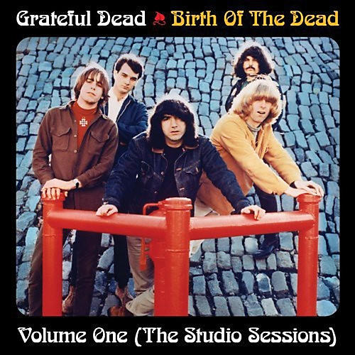 Alliance The Grateful Dead - Birth of the Grateful Dead: Volume One-The Studio