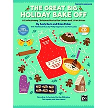 Alfred The Great Big Holiday Bake Off CD Kit (Book & Enhanced CD) Grade 3 & up