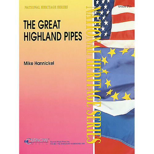 Curnow Music The Great Highland Pipes (Grade 2.5 - Score Only) Concert Band Level 2.5 Arranged by Mike Hannickel