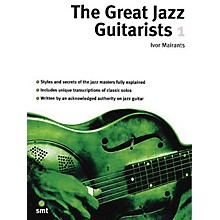 Music Sales The Great Jazz Guitarists - Part 1 Music Sales America Series Softcover Written by Ivor Mairants