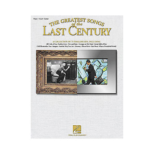 Hal Leonard The Greatest Songs of the Last Century Piano, Vocal, Guitar Songbook