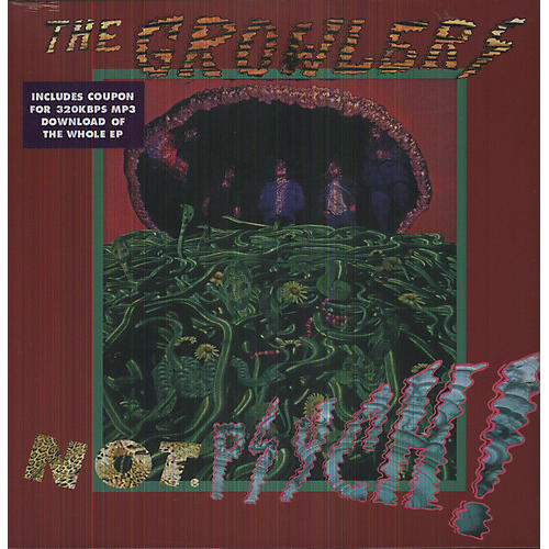 Alliance The Growlers - Not. Psych!