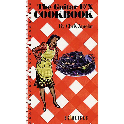 Hal Leonard The Guitar F/X Cookbook Book/CD