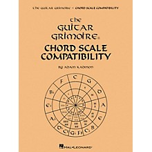 Hal Leonard The Guitar Grimoire - Chord Scale Compatibility