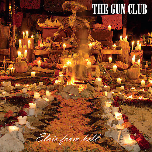 Alliance The Gun Club - Elvis From Hell
