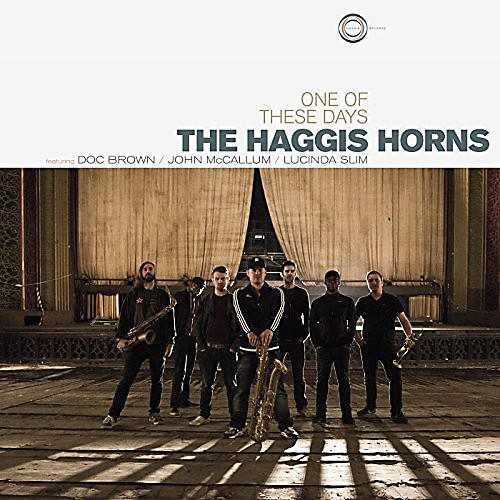 Alliance The Haggis Horns - One Of These Days