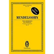 Eulenburg The Hebrides, Op. 26 Schott Series Softcover Composed by Felix Mendelssohn