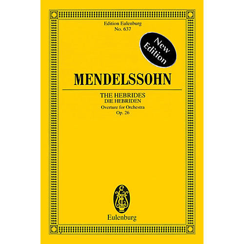 Eulenburg The Hebrides, Op. 26 Schott Series Softcover Composed by Felix Mendelssohn