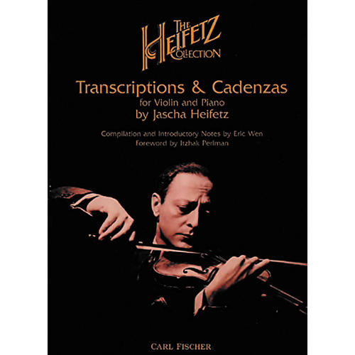 Carl Fischer The Heifetz Collection: Transcriptions & Cadenzas