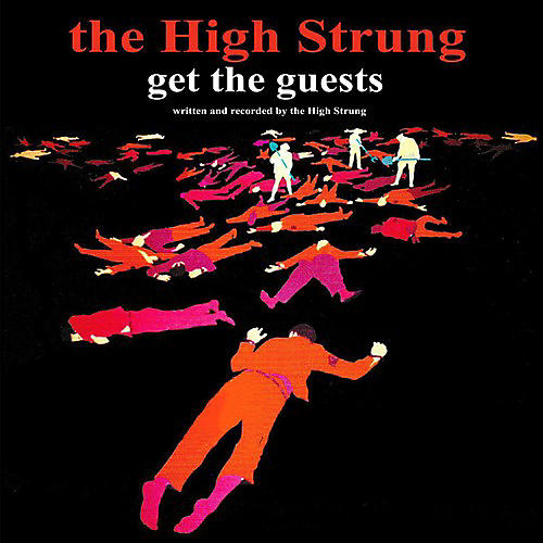 Alliance The High Strung - Get the Guests