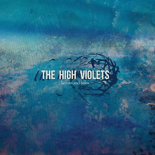 Alliance The High Violets - Heroes & Halos