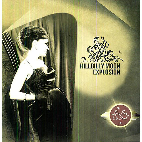 Alliance The Hillbilly Moon Explosion - Buy Beg or Steal