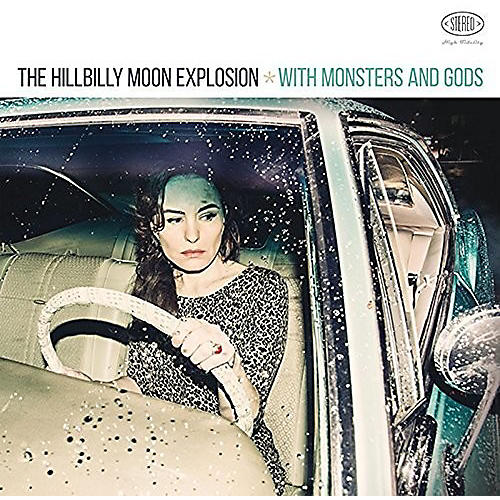 Alliance The Hillbilly Moon Explosion - With Monsters & Gods