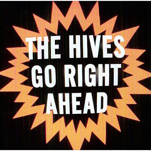 Alliance The Hives - Go Right Ahead