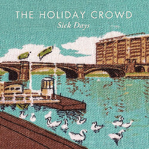 Alliance The Holiday Crowd - Sick Days