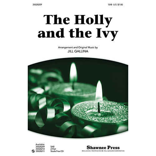 Shawnee Press The Holly and the Ivy SAB arranged by Jill Gallina