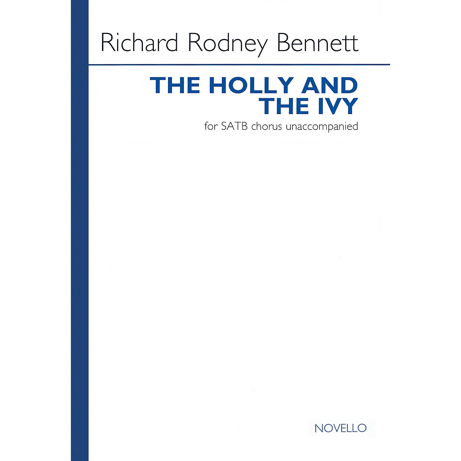 Novello The Holly and the Ivy SATB a cappella Composed by Richard Rodney Bennett