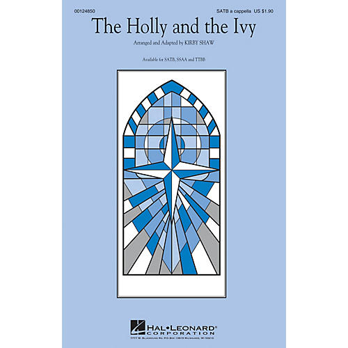 Hal Leonard The Holly and the Ivy SATB a cappella arranged by Kirby Shaw