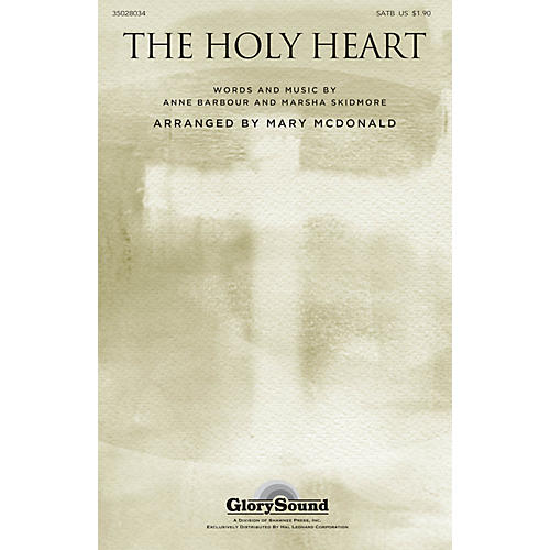 Shawnee Press The Holy Heart SATB arranged by Mary McDonald