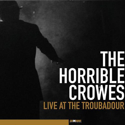 Alliance The Horrible Crowes - Live At The Troubadour [2LP/1DVD]